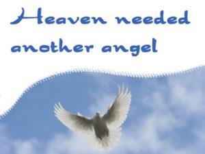 Heaven Needed another angel